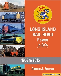 Long Island Rail Road Power In Color 1952-2015