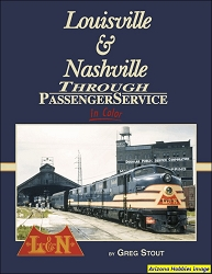 Louisville & Nashville Through Passenger Service In Color