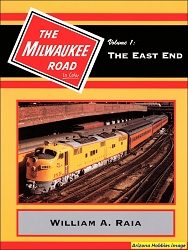 Milwaukee Road In Color Volume 1: The East End