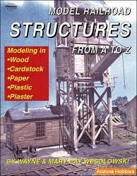 Model Railroad Structures From A to Z