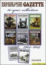Narrow Gauge and Short Line Gazette 50-Year Collection 1964-2014 DVD