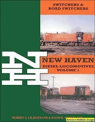 New Haven Diesel Locomotives Vol. 1: Switchers and Road-Switchers
