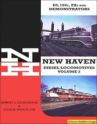 New Haven Diesel Locomotives Vol. 2: ALCO DL-109s