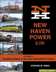 New Haven Power In Color Vol. 2: Road-Switchers and Second-Generation Power