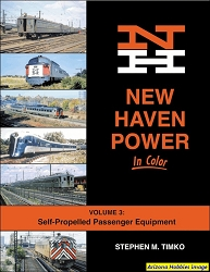 New Haven Power In Color Vol. 3: Self-Propelled Passenger Equipment