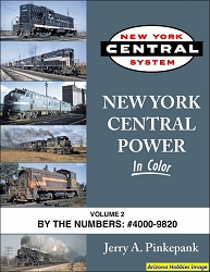 New York Central Power In Color Vol. 2: By the Numbers No. 4000-9820
