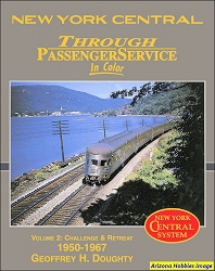 New York Central Through Passenger Service In Color Volume 2