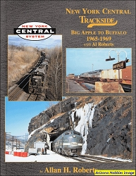 New York Central Trackside Big Apple to Buffalo 1965-1969 (Trackside #97)