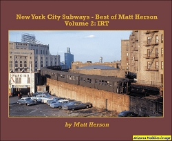 New York City Subways-Best of Matt Herson Vol. 2: IRT