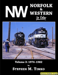Norfolk & Western In Color Vol. 3: 1974-1982