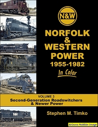 Norfolk & Western Power 1955-1982 In Color Vol. 3: 2nd Gen. Road-switchers and Newer Power