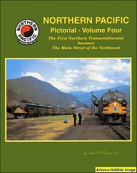 Northern Pacific Pictorial Vol. 4: Main Street of the Northwest