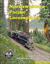 Northwestern Pacific Locomotives: A Photographic Compendium