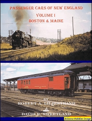 Passenger Cars of New England Vol. 1: Boston & Maine