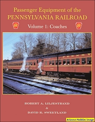 Passenger Equipment of the Pennsylvania Railroad Vol. 1: Coaches
