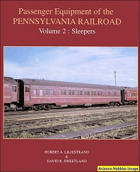 Passenger Equipment of the Pennsylvania Railroad Vol. 2: Sleepers
