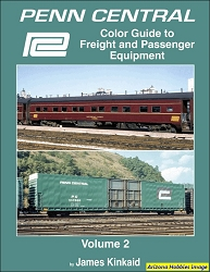 Penn Central Color Guide to Freight and Passenger Equipment Vol. 2