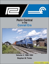 Penn Central in the Conrail Era Vol. 4: 1990-1994