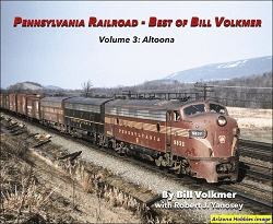 Pennsylvania Railroad - Best of Bill Volkmer Vol. 3: Altoona
