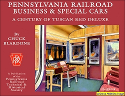 The Pennsylvania Railroad Business and Special Cars: A Century of Tuscan Deluxe