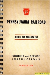 Pennsylvania Railroad Dining Car Department Cooking and Service Instructions (Third Edition)