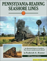 Pennsylvania-Reading Seashore Lines: New Expanded Edition