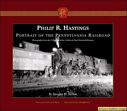 Philip R. Hastings: Portrait of the Pennsylvania Railroad