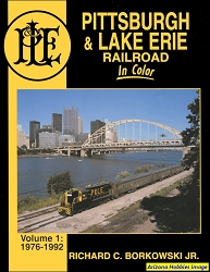 Pittsburgh & Lake Erie In Color Volume 1: 1976-1992