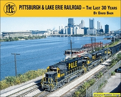 Pittsburgh & Lake Erie Railroad: The Last 30 Years