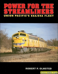 Power for the Streamliners: The Union Pacific's E8A - E9A Fleet