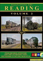 Railfanning the Reading Vol. 2: Steam and Diesel Operations DVD