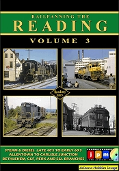 Railfanning the Reading Vol. 3: Steam and Diesel Operations DVD