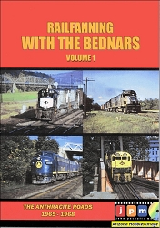 Railfanning with the Bednars Vol. 1: The Anthracite Roads 1965-1968 DVD