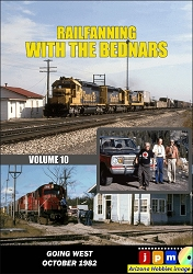 Railfanning with the Bednars Vol. 10: Going West October 1982 DVD