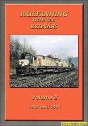 Railfanning with the Bednars Vol. 2: 1969-1971 DVD