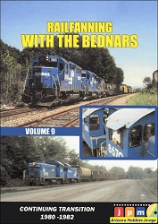 Railfanning with the Bednars Vol. 9: Conrail Transition 1980-1982 DVD