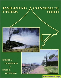 Railroad Cities: Conneaut, Ohio