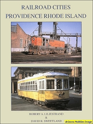 Railroad Cities: Providence, Rhode Island