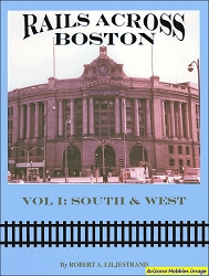Rails Across Boston Vol. 1: South and West