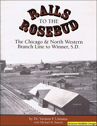 Rails to the Rosebud