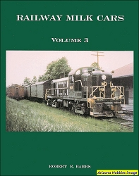 Railway Milk Cars Vol. 3: DL&W Milk Cars Part 1