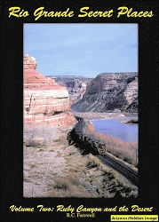 Rio Grande Secret Places Vol. 2: Ruby Canyon