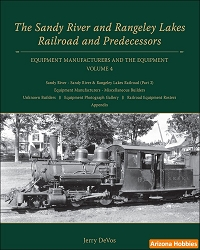 The Sandy River and Rangeley Lakes Railroad and Predecessors Vol. 4