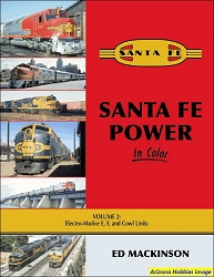 Santa Fe Power In Color Vol. 2: Electro-Motive E, F, and Cowl Units