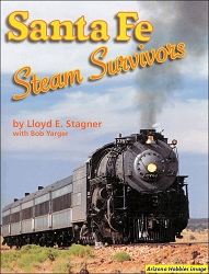 Santa Fe Railway Steam Survivors
