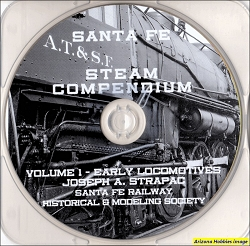 Santa Fe Steam Locomotive Compendium Vol. 1 Early Locomotives (on DVD)