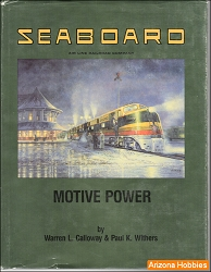 Seaboard Air Line Railroad Company Motive Power