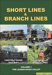 Short Lines and Branch Lines Vol. 1: The Lehigh River Valley DVD