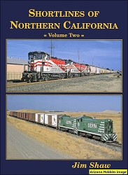 Shortlines of Northern California Vol. 2