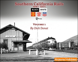 Southern California Rails 1941-1971 Vol. 1
